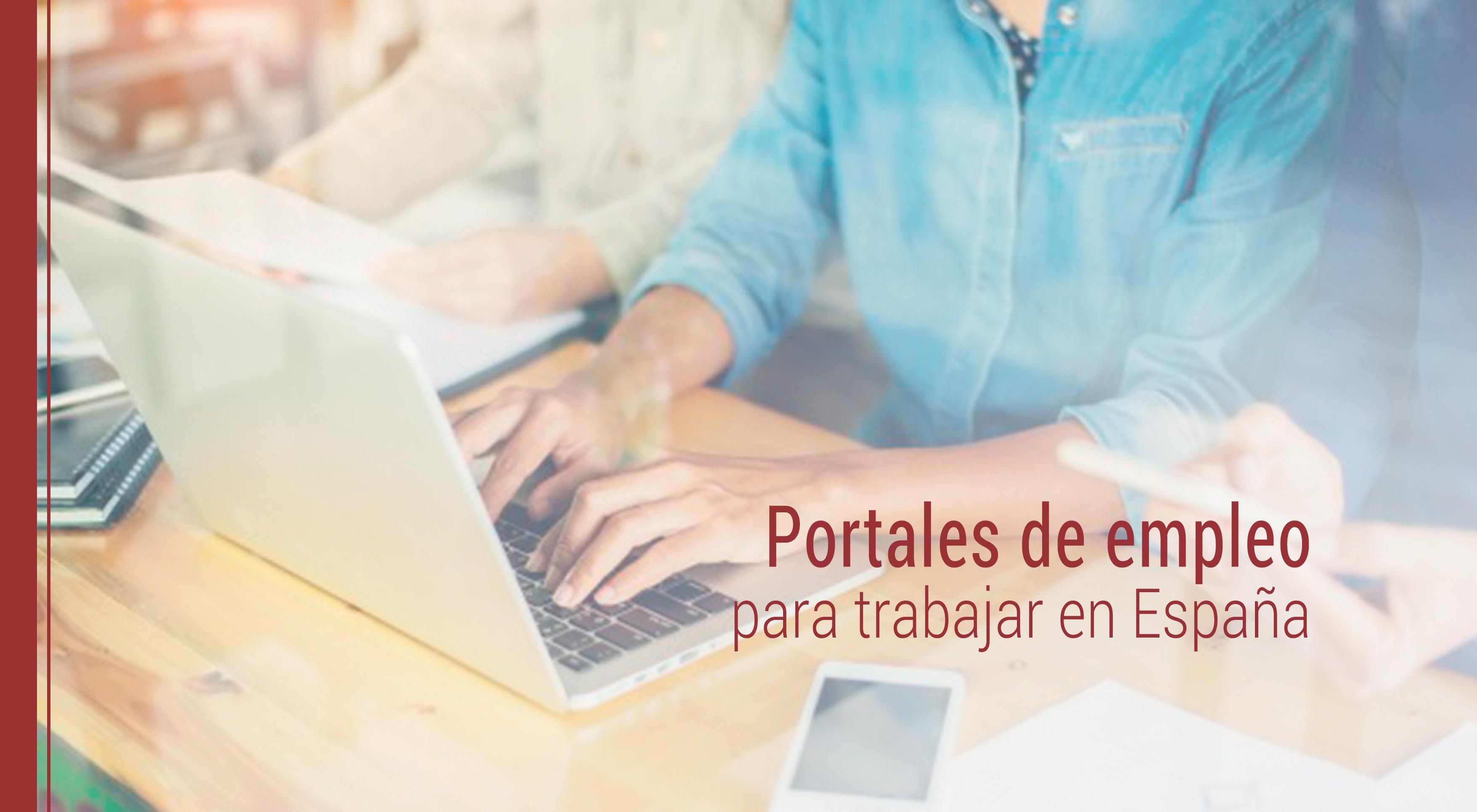 portales-de-empleo-para-trabajar-en-espana Principales portales de empleo para trabajar en España