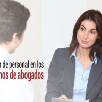 seleccion-de-personal-despachos-abogados-200x200 Selección de personal en los grandes despachos de abogados
