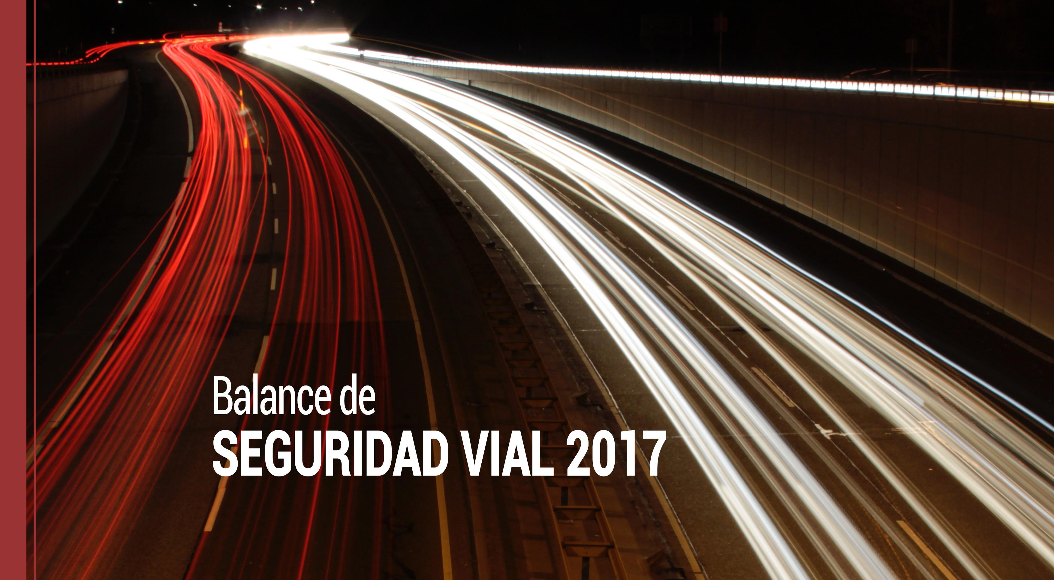 balance-seguridad-vial-2017 ¿Cómo ha sido el balance de seguridad vial en 2017?