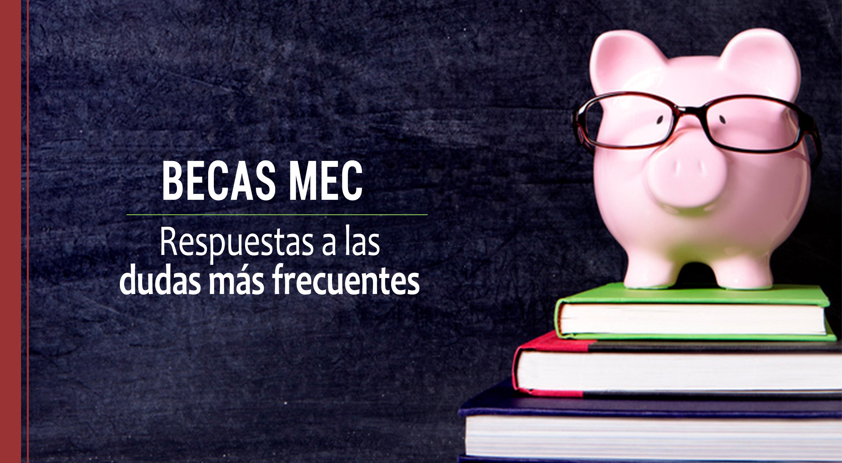 Dudas sobre las Becas MEC en España: cómo aplicar para masters oficiales