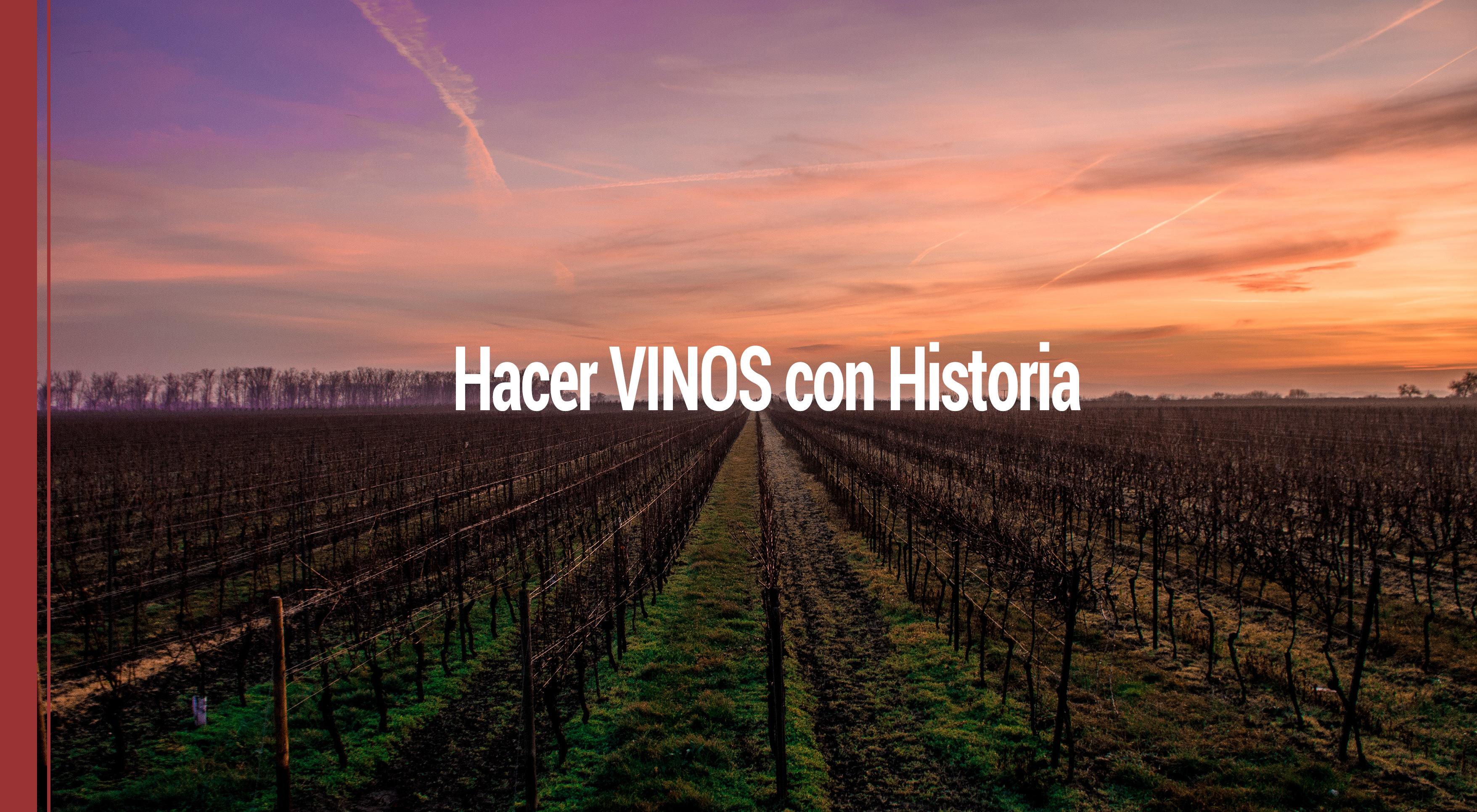 historia-elaborar-buen-vino Por qué tener en cuenta la historia para elaborar un buen vino
