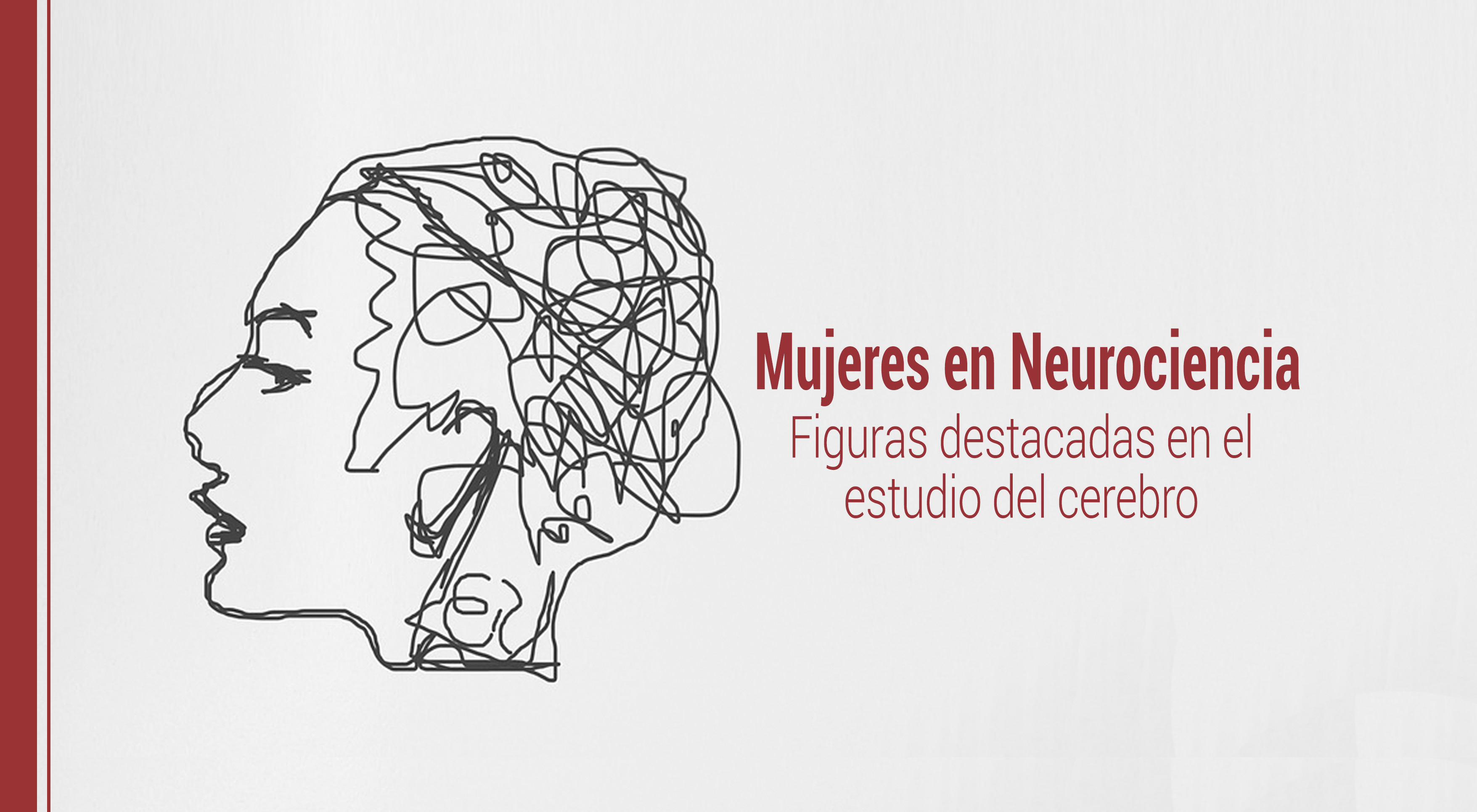 Mujeres en Neurociencia: figuras destacadas en el estudio del cerebro