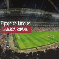 papel-futbol-marca-espana-200x200 El papel del fútbol en la Marca España