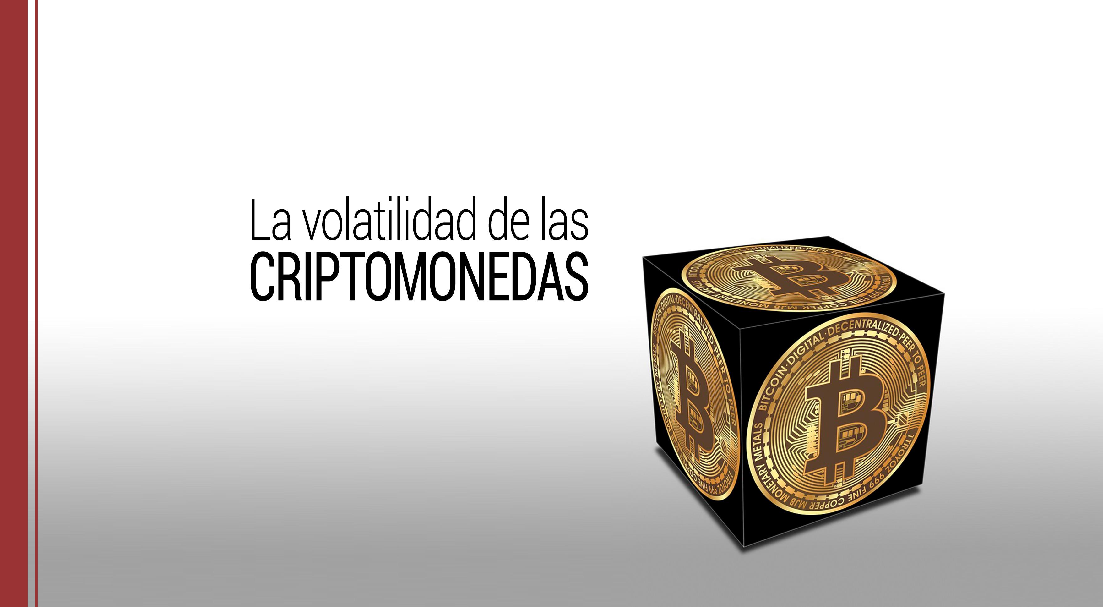 La volatilidad de las criptomonedas y su explicación