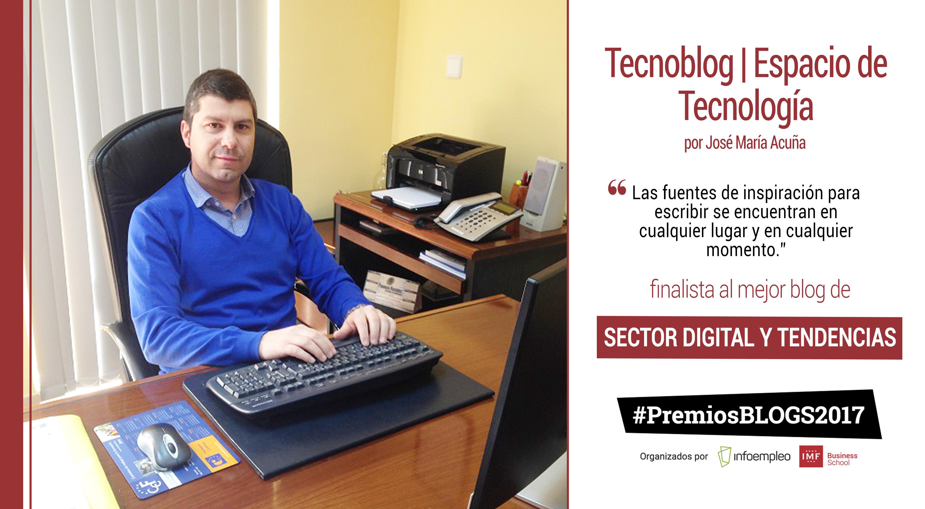 tecnoblog-finalista-mejor-blog-digital-tendencias Tecnoblog | Espacio de Tecnología, finalista a mejor blog del sector digital en los #PremiosBlogs2017