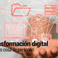 transformacion-digital-200x200 La Transformación Digital no va de tecnología, va de personas