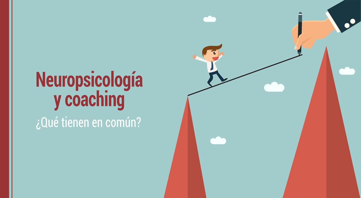 neuropsicologia-coaching-que-tienen-en-comun Neuropsicología y coaching: qué tienen en común