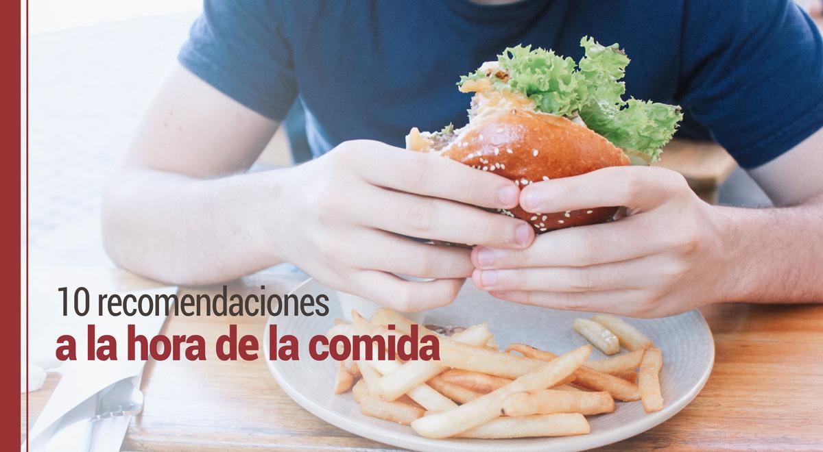 recomendaciones-hora-comida 10 recomendaciones a la hora de la comida