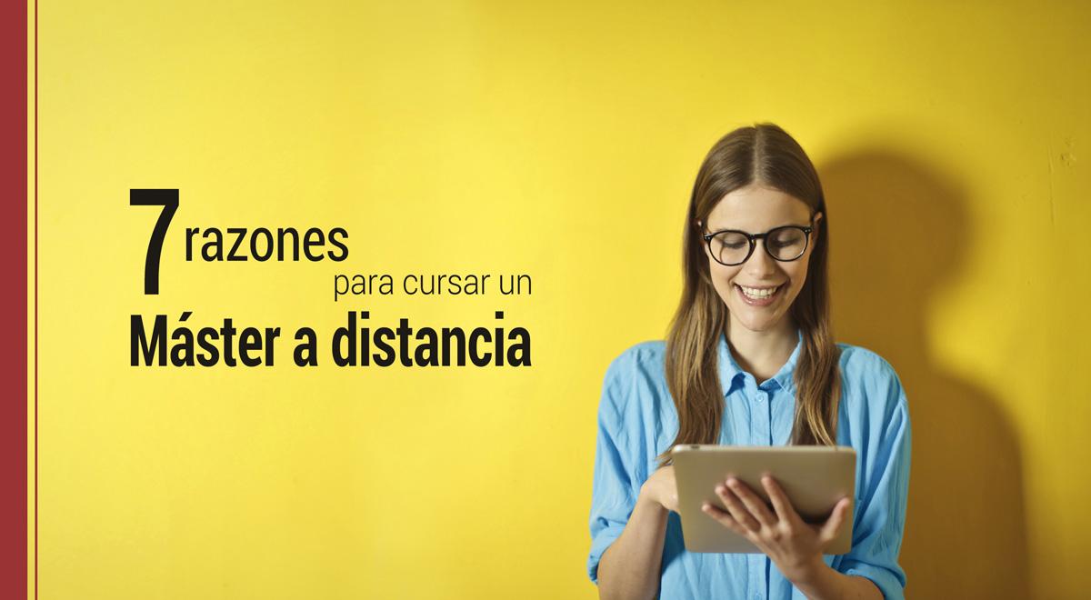 7-razones-estudiar-master-a-distancia 7 razones para cursar un máster a distancia