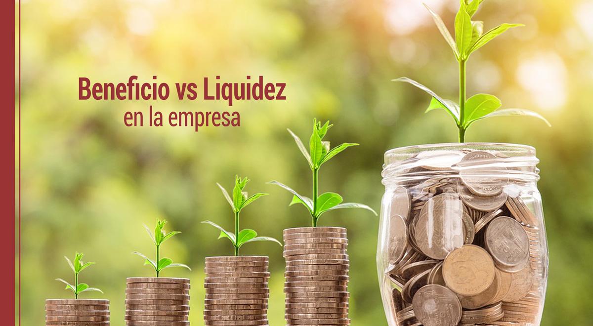 beneficio-versus-liquidez-empresa Cómo calcular el beneficio y el ratio de liquidez de una empresa
