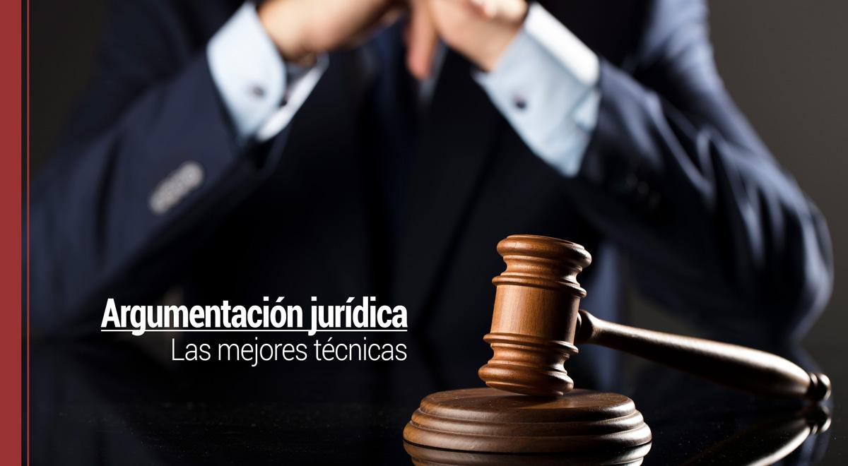 mejores-tecnicas-argumentacion-juridica Las mejores técnicas de argumentación jurídica