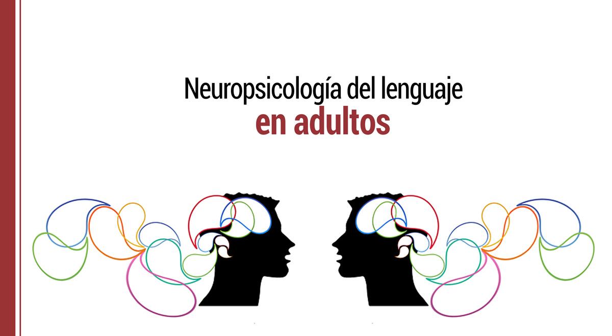 neuropsicologia-del-lenguaje-en-adultos Neuropsicología del lenguaje en adultos