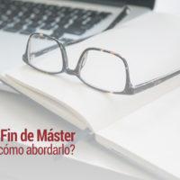 trabajo-fin-de-master-como-abordarlo-200x200 Trabajo Fin de Máster: ¿cómo abordarlo de forma exitosa?