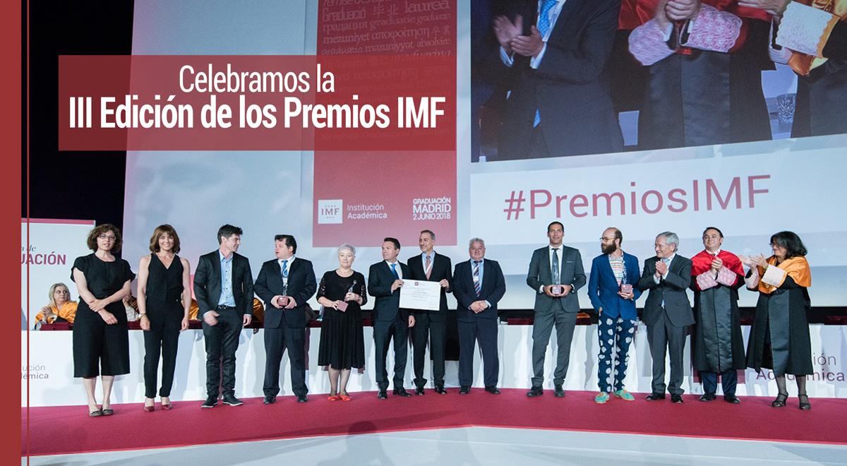 Celebramos la III Edición de los Premios IMF en la Graduación 2018