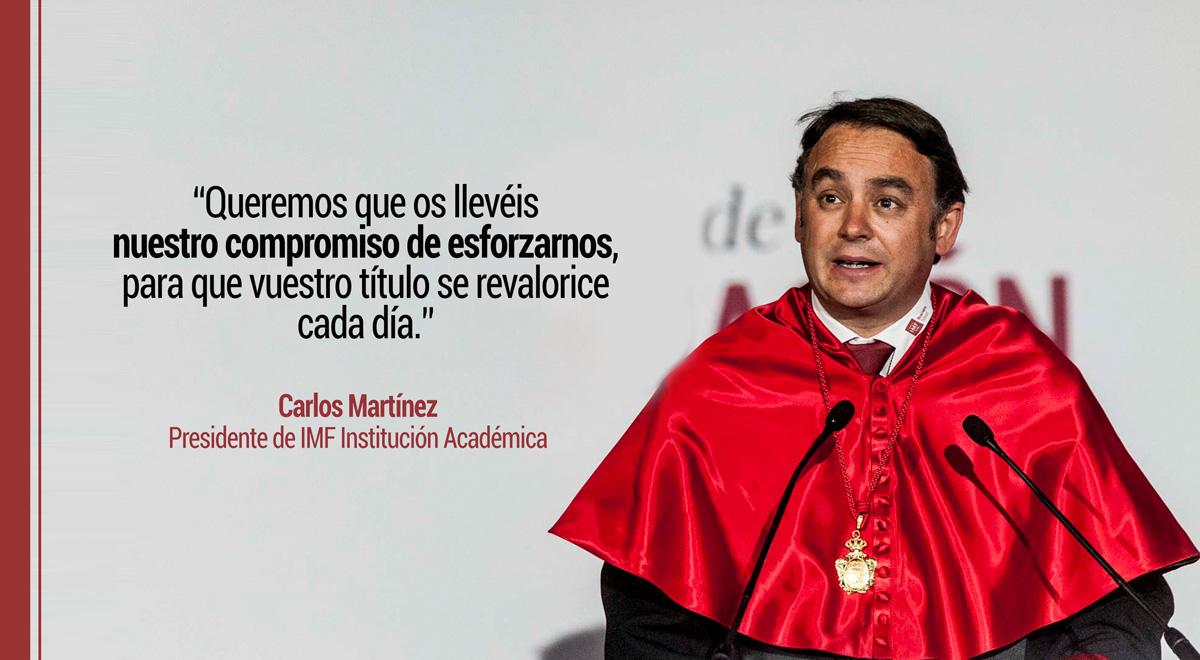 carlos-martinez-frases-graduacion-imf-2018 El discurso motivador de Carlos Martínez en la Graduación IMF 2018