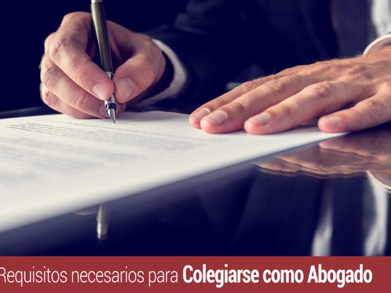 requisitos-necesarios-para-colegiarse-como-abogado-800x600 Colegiarse como abogado: Requisitos imprescindibles para ejercer la profesión