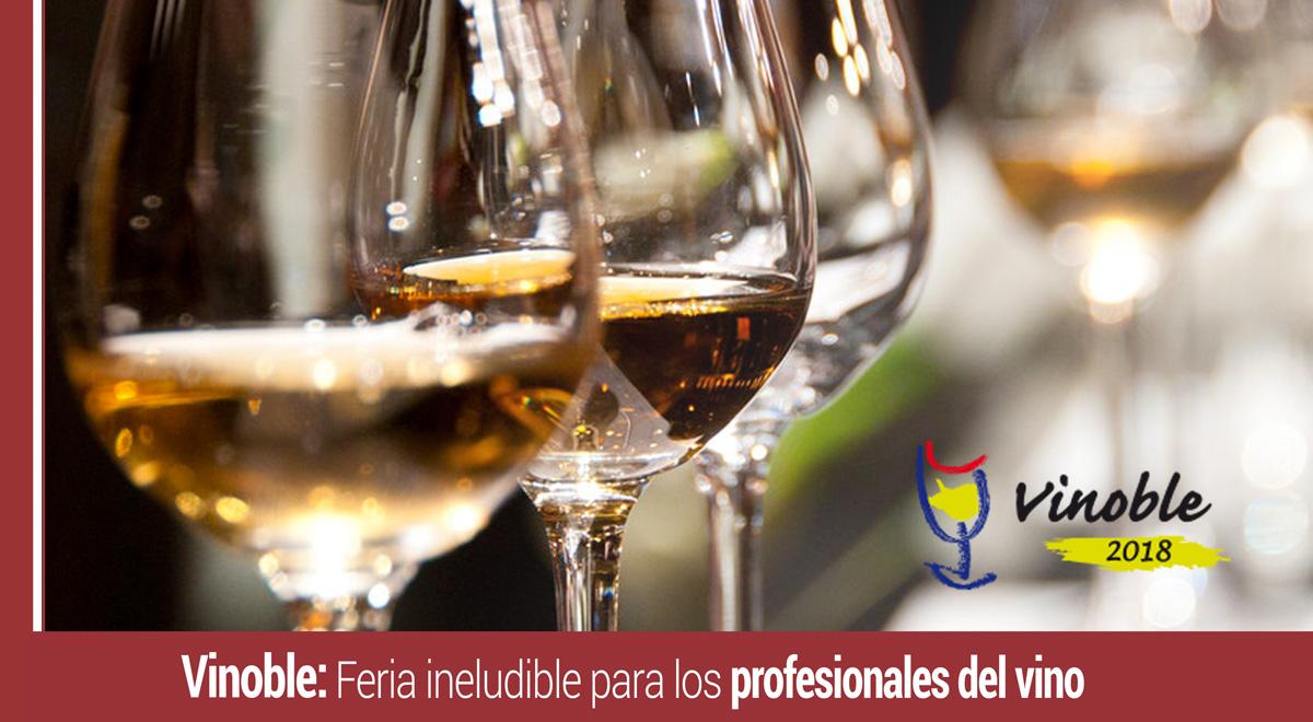 vinoble-feria-profesionales-vino Vinoble: Feria ineludible para los profesionales del mundo del vino