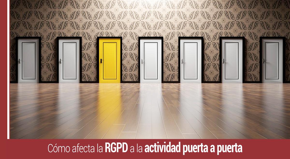 rgpd-actividad-puerta-a-puerta Cómo afecta la RGPD a la actividad puerta a puerta