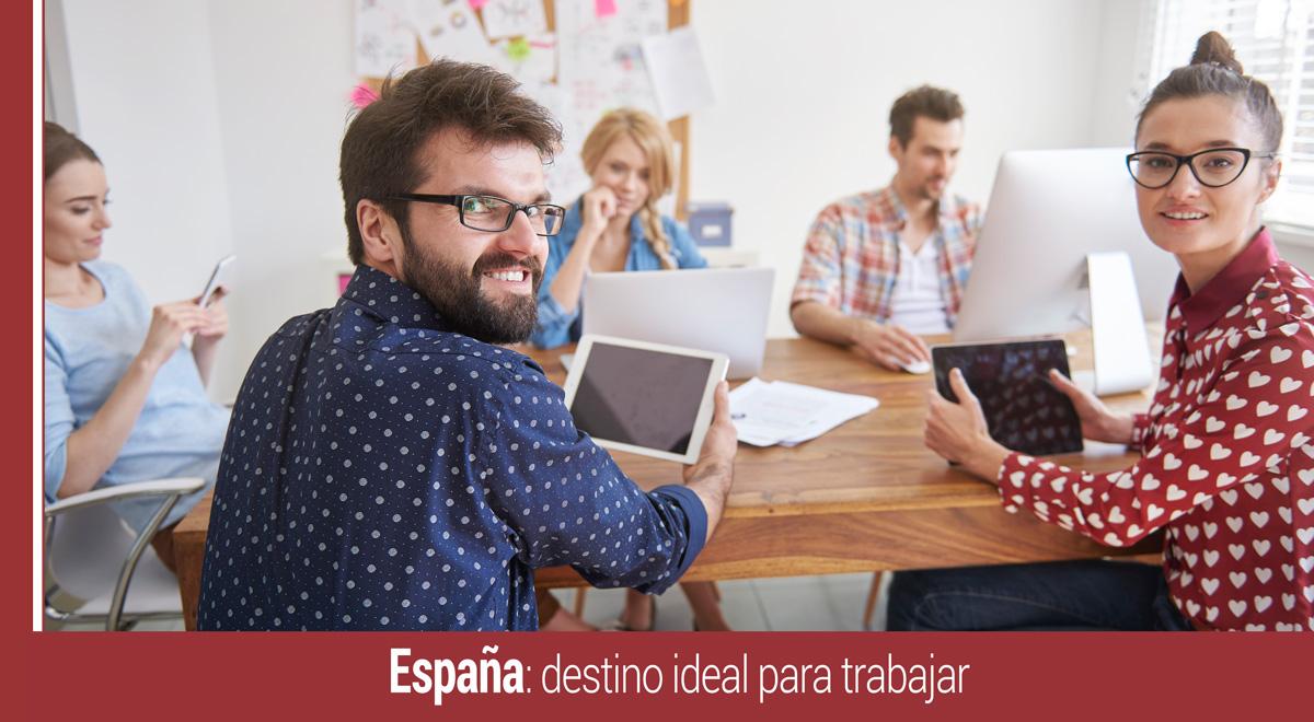 espana-destino-ideal-trabajar-latinoamericanos España como destino ideal para trabajar para los latinoamericanos