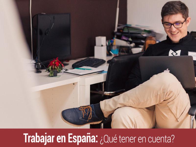 trabajar-en-espana-aspectos-en-cuenta-800x600 Trabajar en España: qué aspectos tener en cuenta