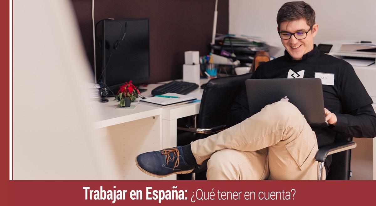 trabajar-en-espana-aspectos-en-cuenta Trabajar en España: qué aspectos tener en cuenta
