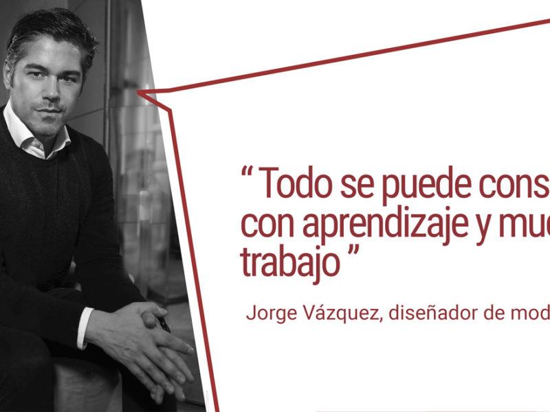Jorge-Vazquez-aprendizaje-mucho-trabajo-2-800x600 Jorge Vázquez: todo se puede conseguir con aprendizaje y mucho trabajo