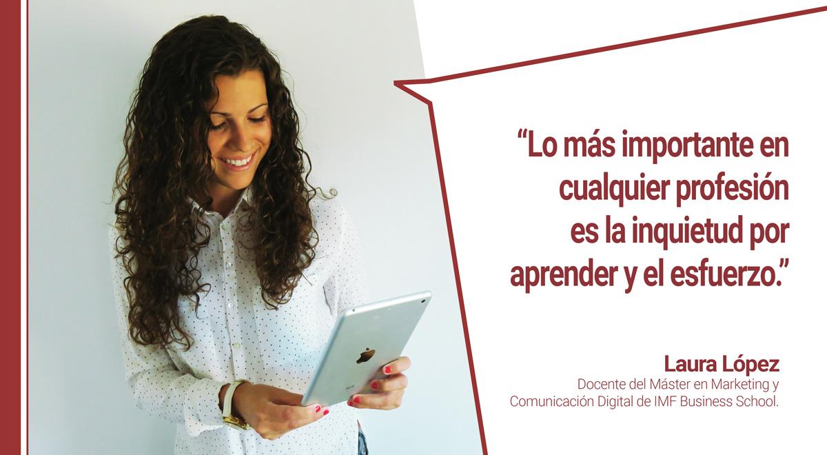 conoce-docente-mkt-laura-lopez Conoce a los docentes de Marketing de IMF: Laura López