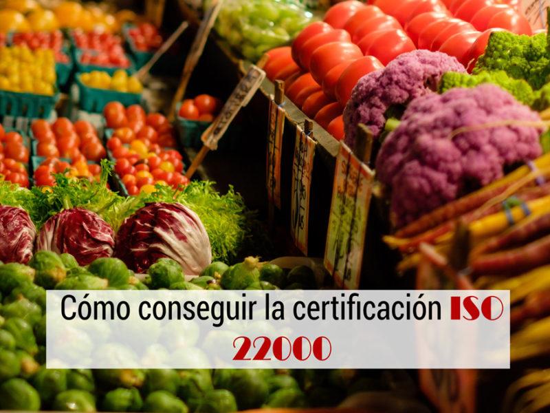 como-conseguir-certificacion-iso-22000-800x600 Cómo conseguir la certificación ISO 22000