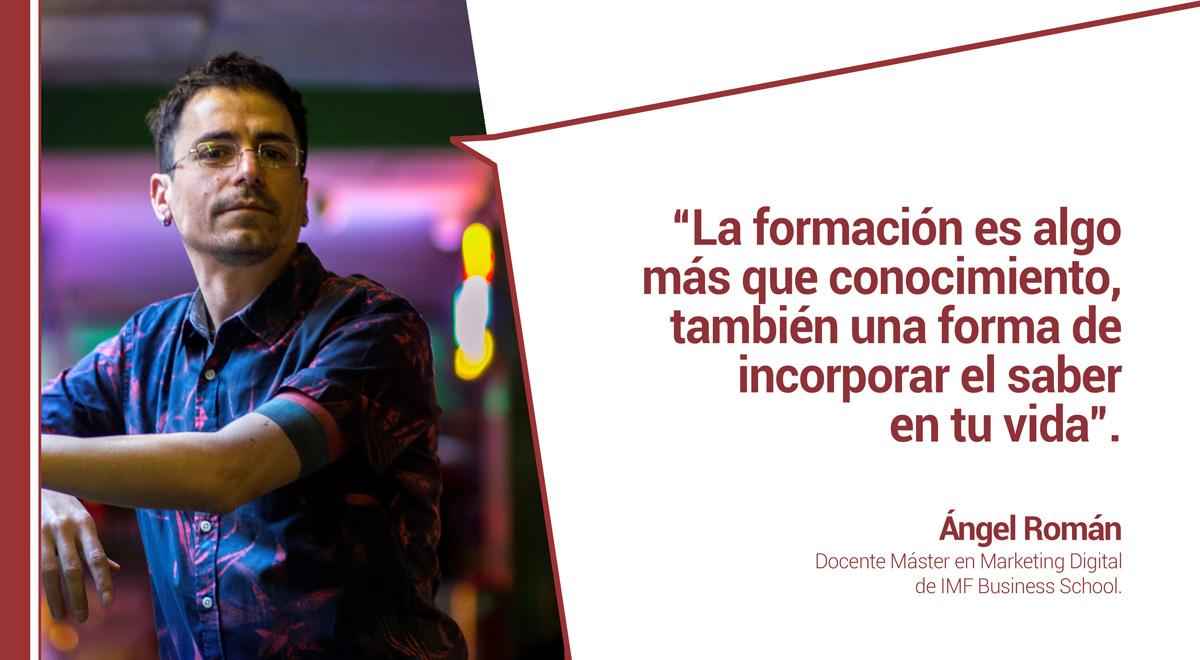 entrevista-angel-roman-marketing Conoce a los docentes de Marketing de IMF: Ángel Román