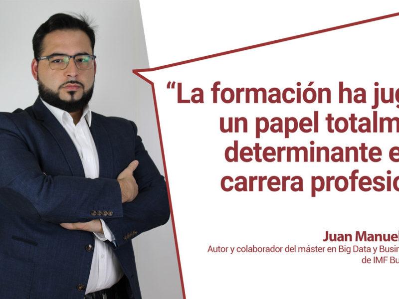 entrevista-juan-manuel-moreno-800x600 Conoce a los docentes de Big Data de IMF: Juan Manuel Moreno