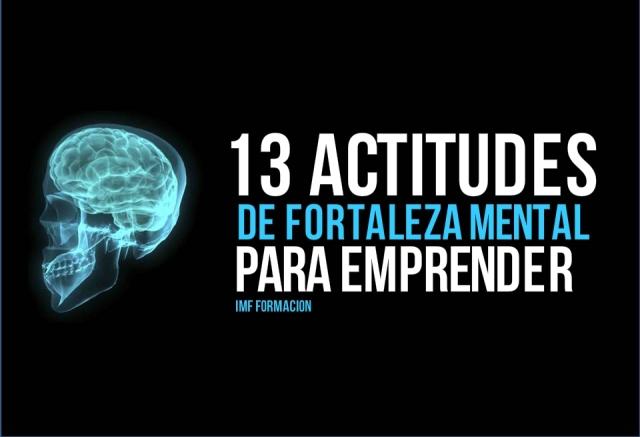 IMF_blog-corp_actitudes-de-fortaleza-mental-3 13 actitudes de fortaleza mental que todo emprendedor debe adoptar