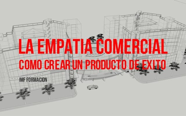 IMF_blog-corp_diseño-de-producto-6 Cómo acertar en el diseño de producto: la Empatía comercial