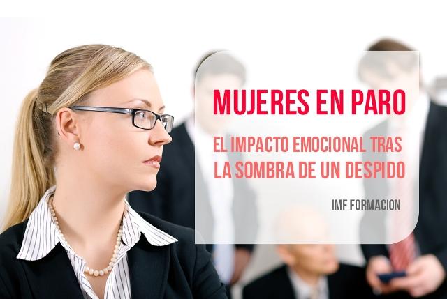 IMF_blog-corp_mujeres-en-paro-B2 Mujeres en paro: el impacto emocional tras la sombra de un despido