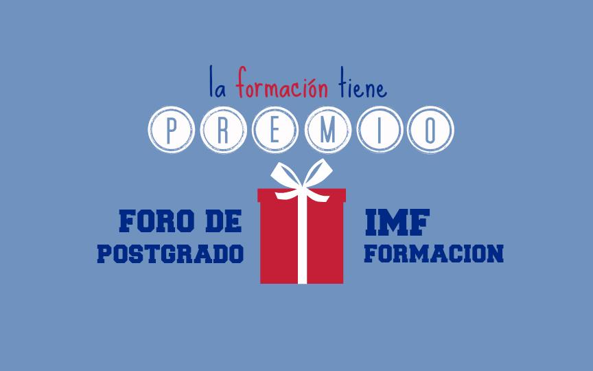 IMF_formacion-tiene-premio_foro-de-postgrado-2 La formación tiene premio en Foro de Postgrado