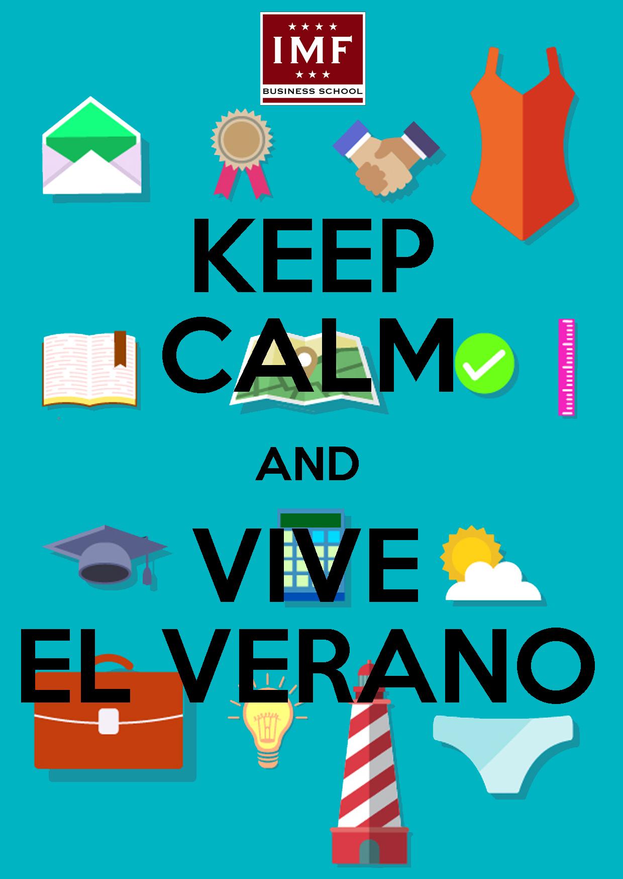 KEEP-CALM-AND-VIVE-EL-VERANO 15 consejos para disfrutar del verano