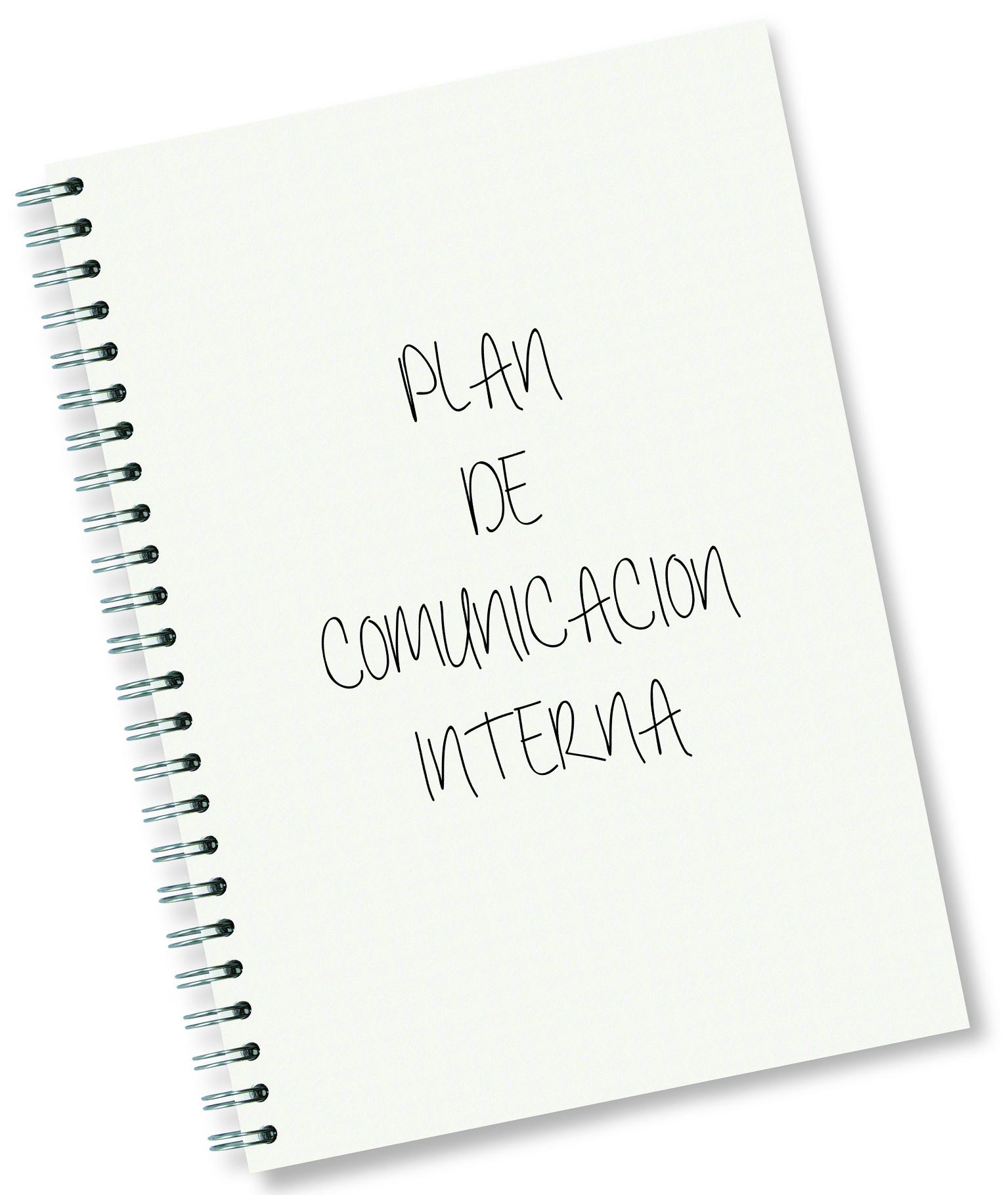 PLAN-COMUNICACION-INTERNA Comunicaciones Internas: Profesionalizar las comunicaciones.