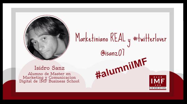 alumni_ISIDROSANZ Entrevista Alumni: Isidro Sanz, alumno de Máster Marketing y Comunicación Digital de IMF