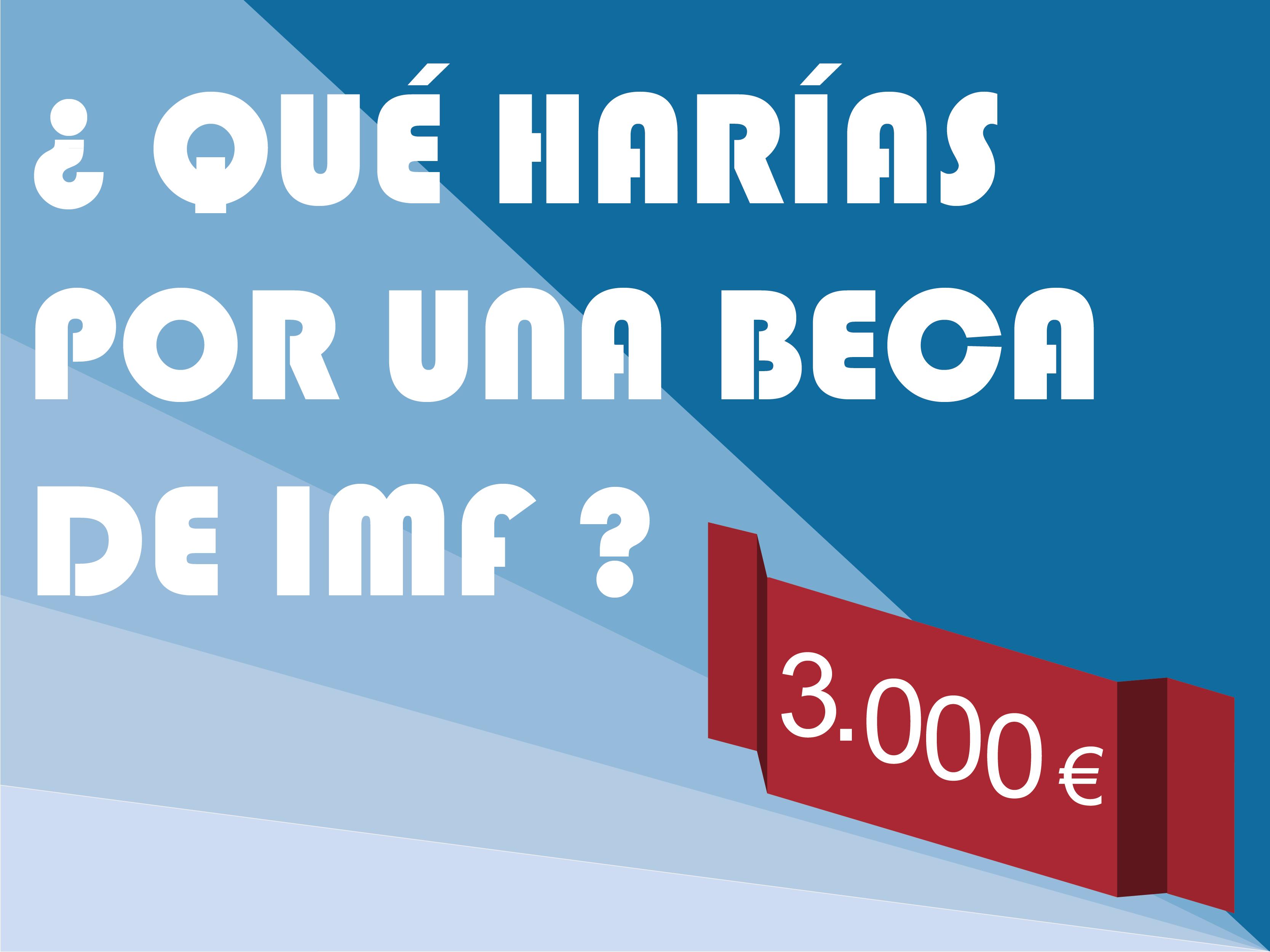 imagen-viral ¿Qué harías por una beca de IMF de 3.000€?