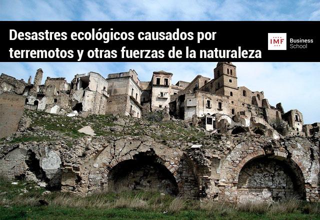 Desastres ecológicos causados por terremotos y otras fuerzas de la naturaleza