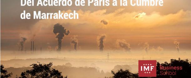 Del Acuerdo de París a la Cumbre de Marrakech