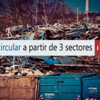 Economía circular: vehículos fuera de uso, envases y tecnología