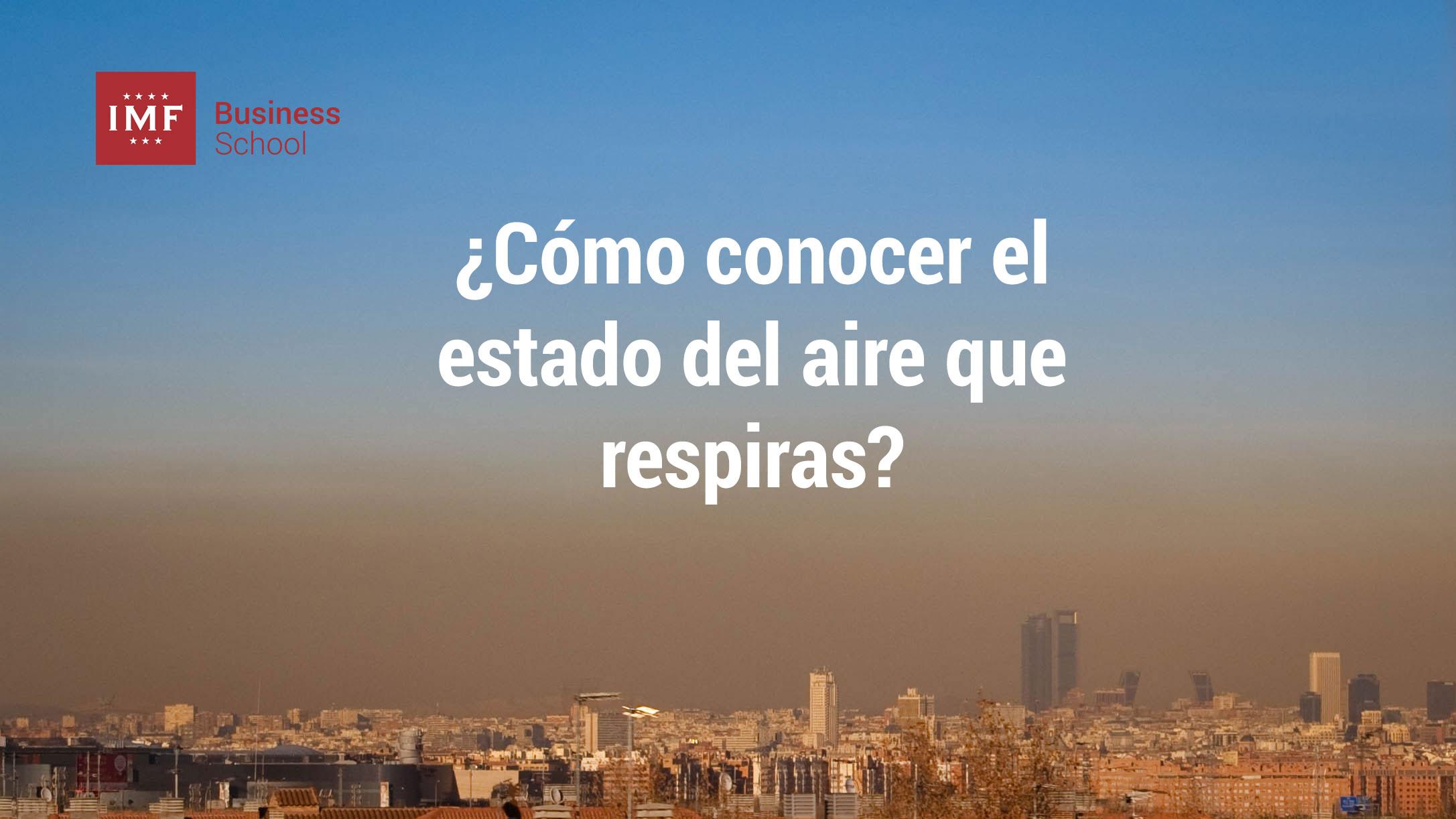 como conocer el estado del aire que respiras