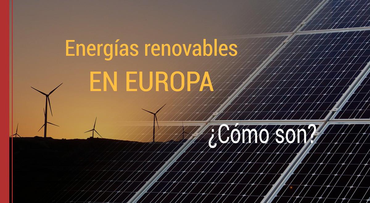 Las energías renovables en Europa
