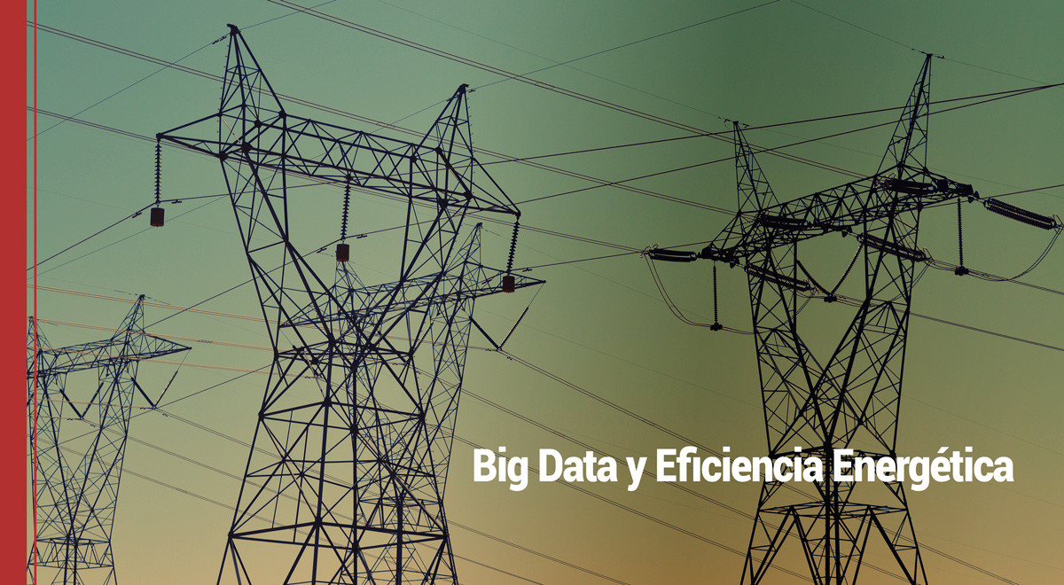 Big Data y Eficiencia Energética