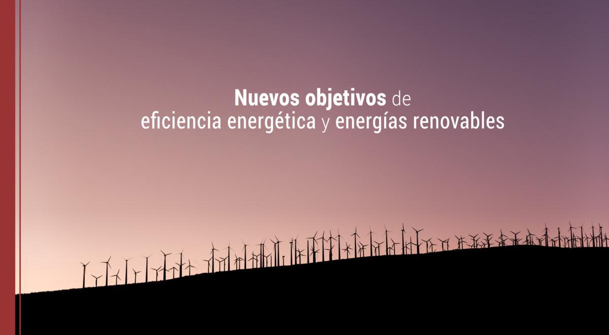 objetivos de eficiencia energetica y energias renovables