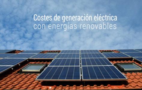 los costes de generacion electrica con energias renovables