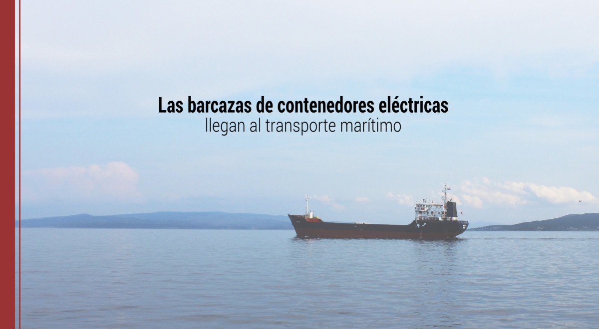 Barcazas-contenedores-electricas-transporte-maritimo