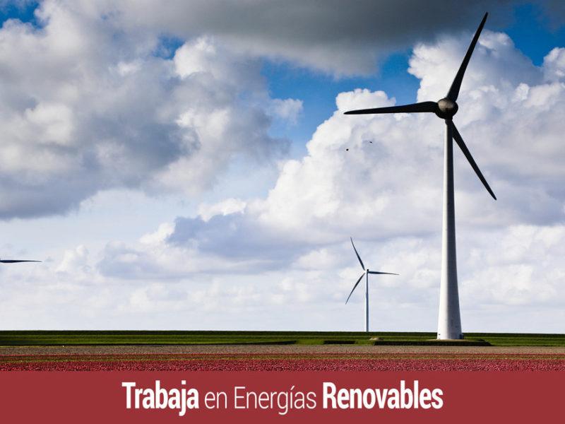 Trabaja en energias renovables