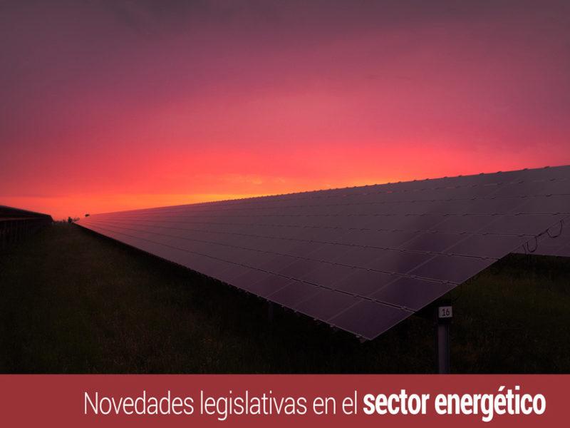 Novedades Legislativas Sector Energético