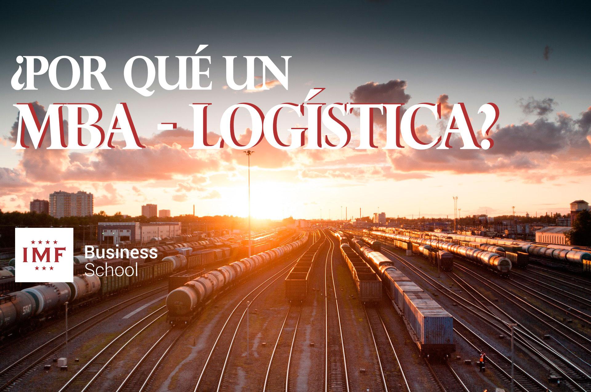 Razones para estudiar un MBA de logística